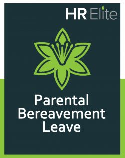 HR Elite free hr resource on parental bereavement leave